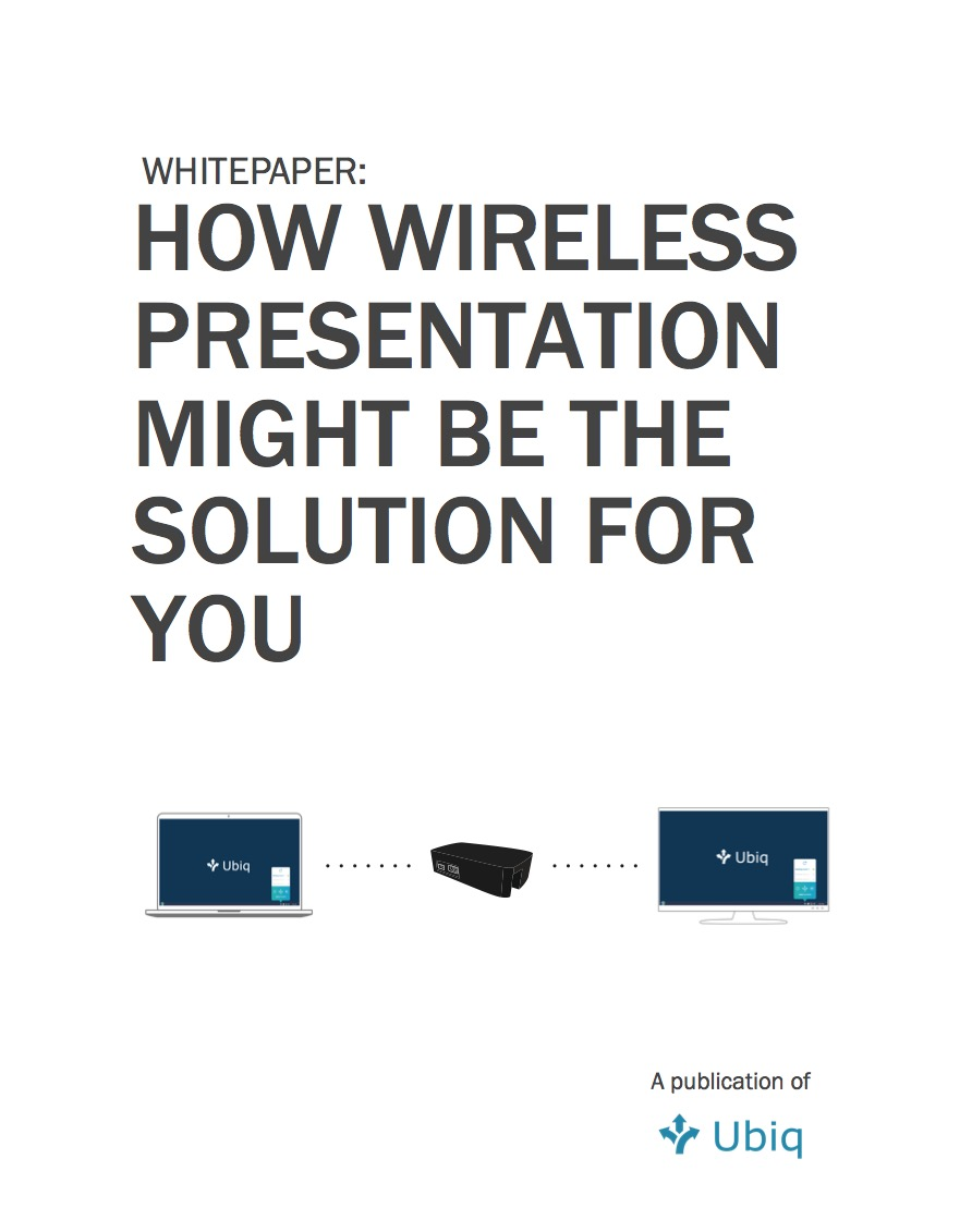 How Wireless Presentation might be a solution for you